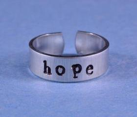 hope Ring - Hand Stamped Aluminum Ring, Skinny Ring, Have a Hope